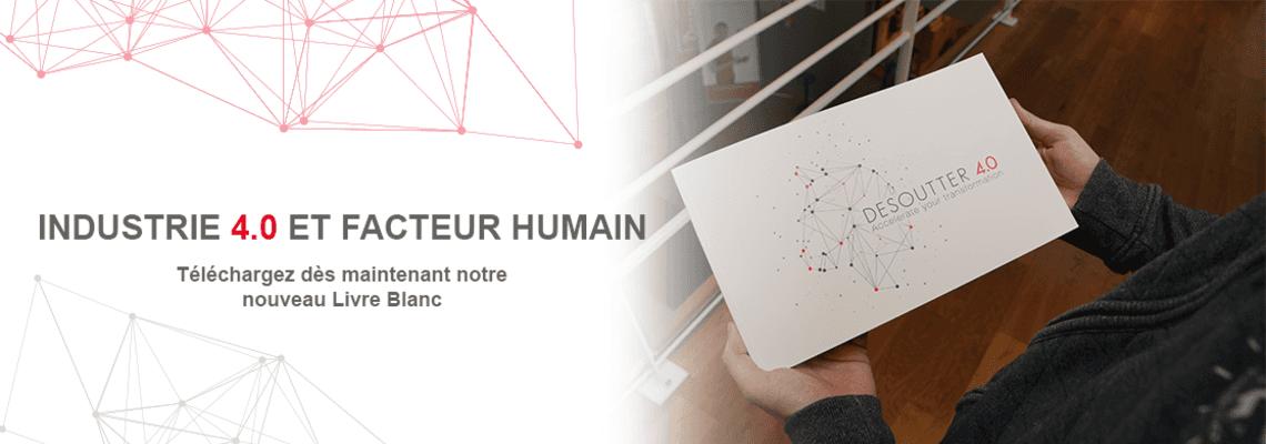Comment gérer le facteur humain lors de votre transformation vers l'Industrie 4.0 ?